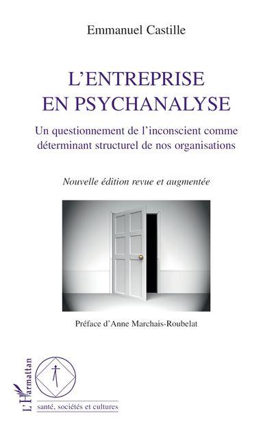 L'entreprise en psychanalyse