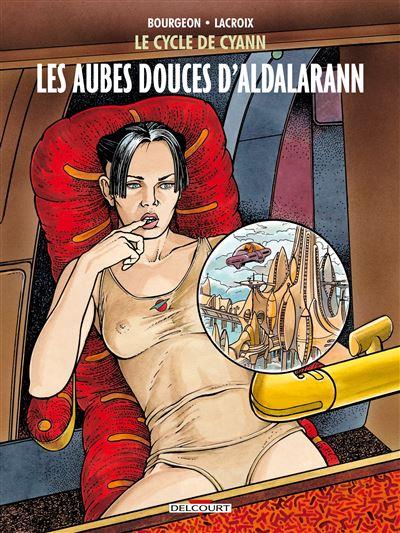 Le Cycle de Cyann T6 - Les Aubes douces d'Aldalarann