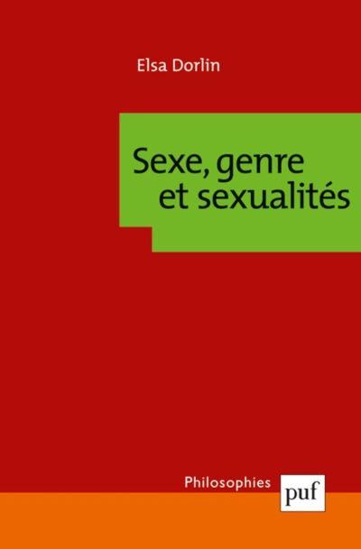 Sexe, genre et sexualités - Introduction à la théorie féministe - 9782130636298 - 9,99 €