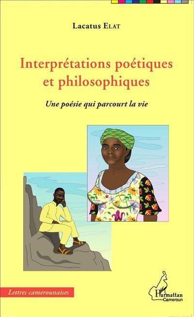 Interprétations poétiques et philosophiques