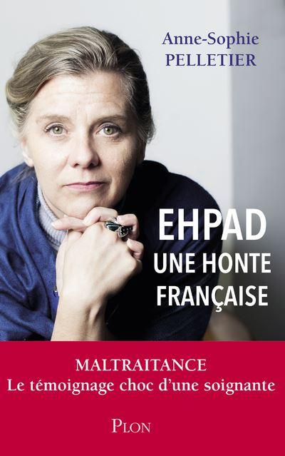 EHPAD - Une honte française