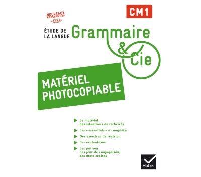 Grammaire et Cie Etude de la langue CM1 éd. 2016 - Matériel photocopiable