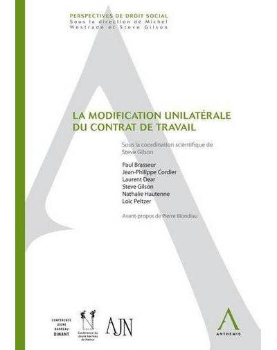 La modification unilatérale du contrat de travail   broché