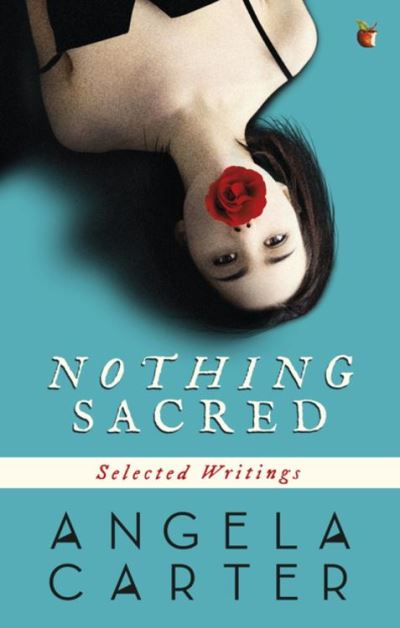 Nothing sacred:selected writings