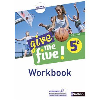 Give me five ! 5ème - Workbook 2017
