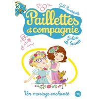 Paillettes et compagnie - tome 8 Un mariage enchanté