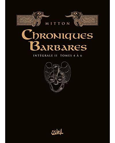 Les Chroniques barbares Intégrale II - T04 à