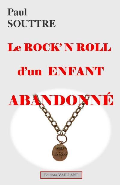 Le rock'n'roll d'enfant abandonné