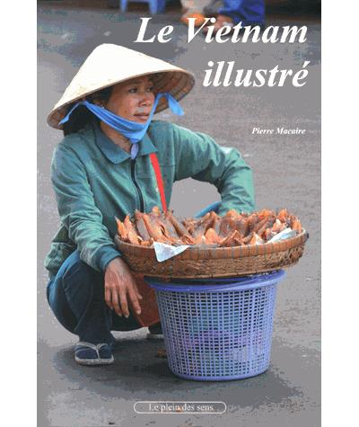 Le Vietnam illustré