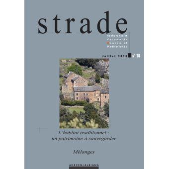 Strade,18:l'habitat traditionnel un patrimoine a sauvegarder