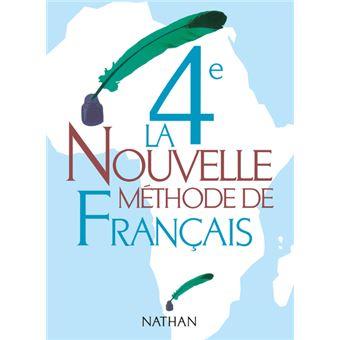 La Nouvelle Methode De Francais 4e Livre Eleve