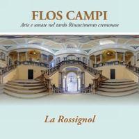 Flos campi/airs et sonates de la renaissance tardive