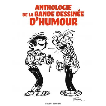 Anthologie De La Bande Dessinee D Humour