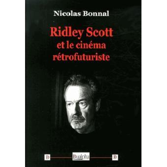 Ridley Scott et le cinéma rétrofuturiste