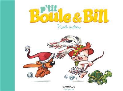 P'tit Boule et Bill - Tome 2 : Noël indien