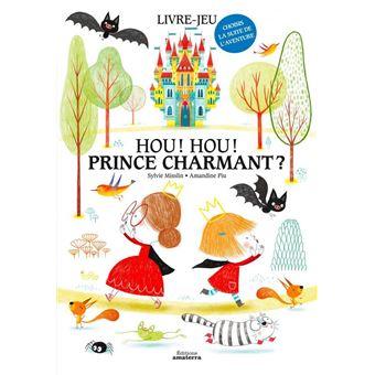 Hou, hou, prince charmant ?