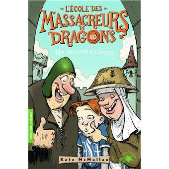 L'Ecole des Massacreurs de DragonsUn dragon à l'école