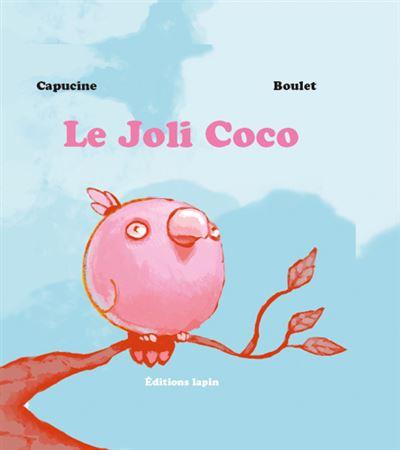 Le joli Coco - est un joli Coco