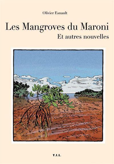 Les mangroves du Maroni