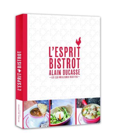 L'esprit bistrot - Alain Ducasse - 9782841238248 - 6,99 €