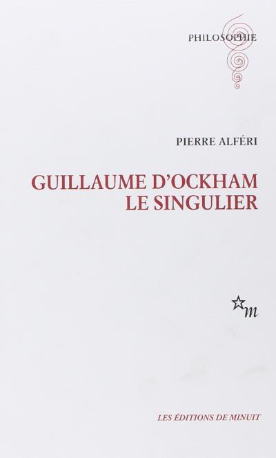 Guillaume d'Ockham, le singulier