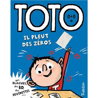 TotoToto, il pleut des zéros