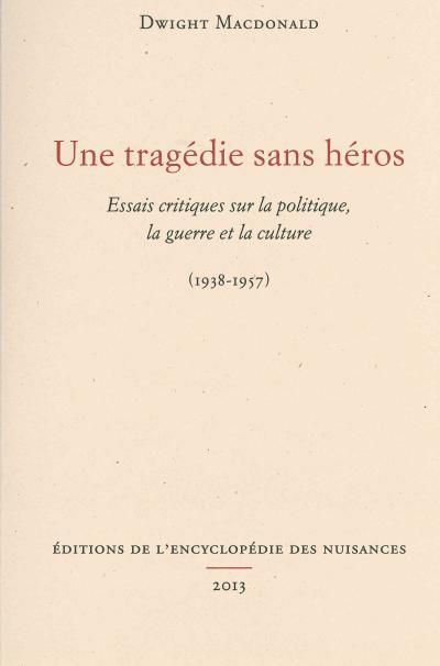 Une tragédie sans héros