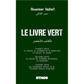 Le Livre Vert - broché - Mouammar Kadhafi - Achat Livre ou