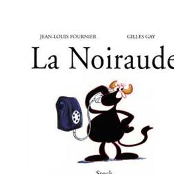 La Noiraude