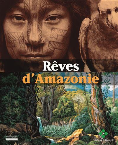 Rêves d'Amazonie