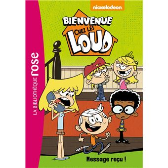 Bienvenue Chez Les Loud Tome 2 Message Recu
