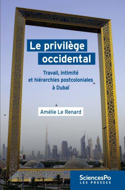Le privilege occidental
