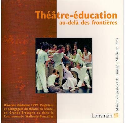 Theatre education au-dela des frontieres