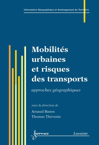 Mobilites urbaines et risques des transports approches geogr