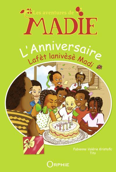 Les aventures de Madie : l'anniversaire