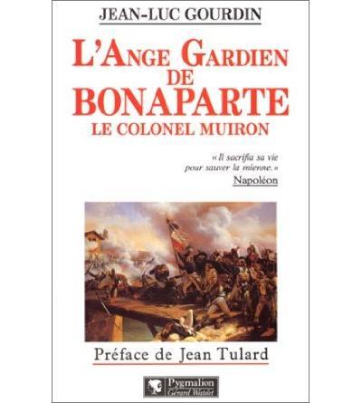 L'Ange gardien de Bonaparte, le colonel Muiron