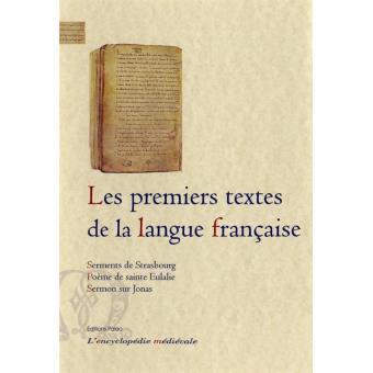 Les premiers textes de la langue française