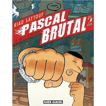 Pascal BrutalPascal Brutal - Le mâle dominant