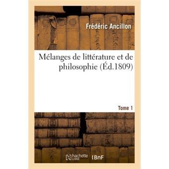 Melanges de litterature et de philosophie. tome 1
