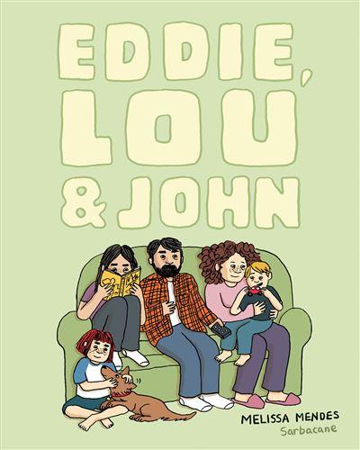 Eddie, lou et john