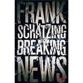 Frank Schatzing Breaking News Epub