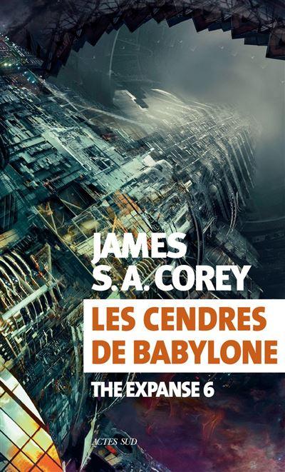 Les cendres de Babylone - The Expanse 6 - 9782330122850 - 14,99 €