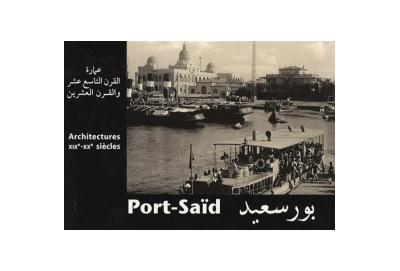 Port-said architectures xixe - xxe siecles. if 950