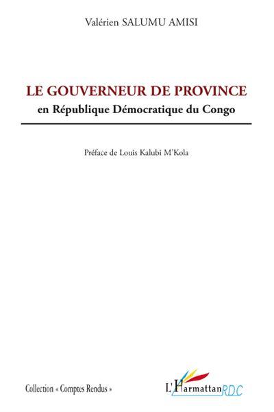 Le gouverneur de province en République Démocratique du Congo