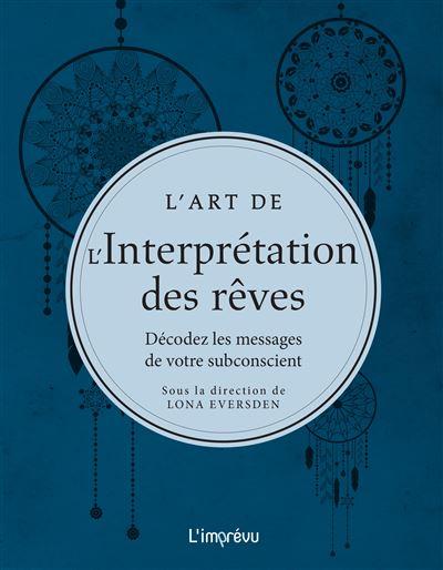 L'art de l'interprétation des rêves
