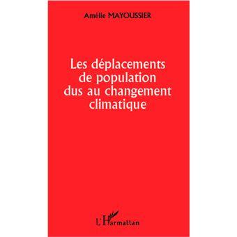 Les déplacements de population dus au changement climatique - Amélie Mayoussier