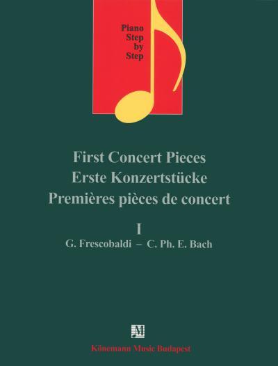 Partition - Premières pièces de concert I - Girolamo Frescobaldi - Carl Philipp Emanuel Bach - piano