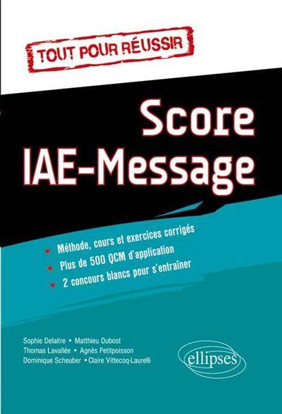 Tout pour réussir le Score IAE Message