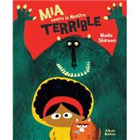Mia contre le Monstre terrible