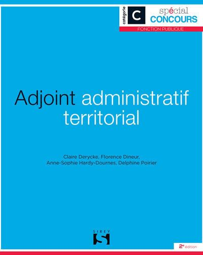 Adjoint administratif territorial - Catégorie C - 2e ed.